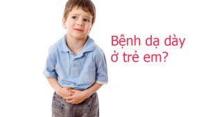 Bệnh viêm loét dạ dày ở trẻ em
